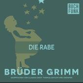Die Rabe by Brüder Grimm