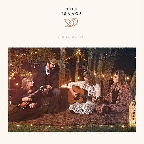 This Is the Year by The Isaacs