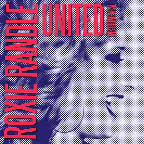 United (Instrumental Version) - Single by Roxie Randle