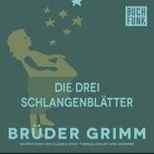 Die drei Schlangenblätter by Brüder Grimm