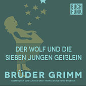 Der Wolf und die sieben jungen Geißlein by Brüder Grimm