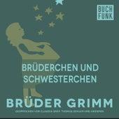 Brüderchen und Schwesterchen by Brüder Grimm