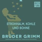 Strohhalm, Kohle und Bohne by Brüder Grimm