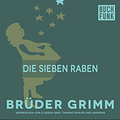 Die sieben Raben by Brüder Grimm