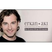 In Love for Europe by Erkan Aki