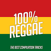 100% Reggae von Various Artists