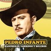 Rancheras, Corridos y Boleros van Pedro Infante