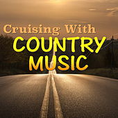Cruising With Country Music by Various Artists