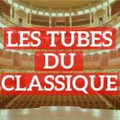 Les tubes du classique by Various Artists