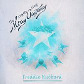 The Angels Sing Merry Christmas by Freddie Hubbard