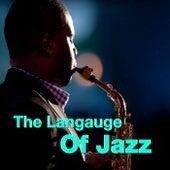The Language Of Jazz de Various Artists