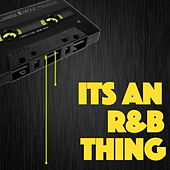 Its An R&B Thing by Various Artists