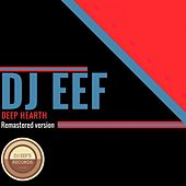 Deep Hearth (Remastered Version) de DJ Eef