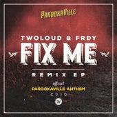 Fix Me de Twoloud