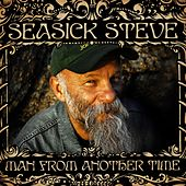 Man From Another Time (iTunes Only 2) by Seasick Steve