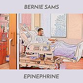 Epinephrine by Bernie Sams