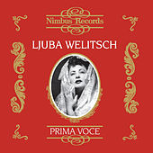 Ljuba Welitsch (Recorded 1947-1950) by Various Artists