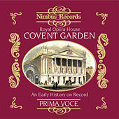 Royal Opera House Covent Garden: An Early History on Record by Various Artists