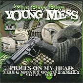 Prices On My Head: Thug Money On Yo Family, Vol. 2 by Messy Marv