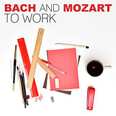 Bach and Mozart to Work – Classics of the Best to Study and Chill With, Mind Training, Fast Reading, Effective Learning by Classical Study Music (1)