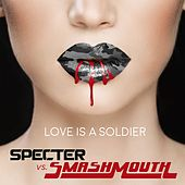 Love Is a Soldier by Smash Mouth