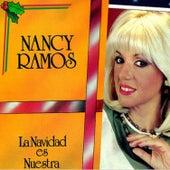 La Navidad Es Nuestra de Nancy Ramos