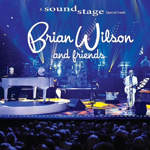 Brian Wilson and Friends by Brian Wilson