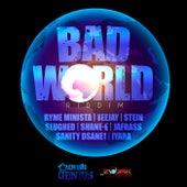 Bad World Riddim by Various Artists