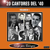 20 Cantores Del '40, Vol. 1 by Various Artists