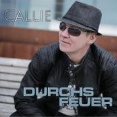 Durchs Feuer de Callie