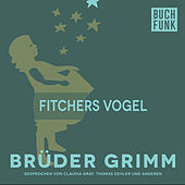 Fitchers Vogel by Brüder Grimm