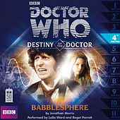 Destiny of the Doctor, Series 1.4: Babblesphere (Unabridged) de Doctor Who