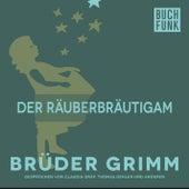 Der Räuberbräutigam by Brüder Grimm