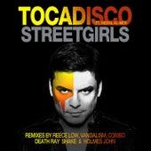Streetgirls (Remixes) von Tocadisco