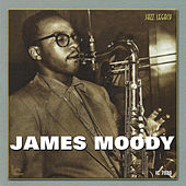 In The Beginning by James Moody