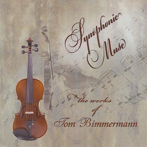 Symphonic Muse by Tom Bimmermann