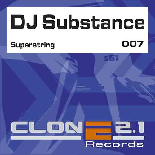 Superstring by DJ Substance