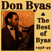 The Best of Byas 1938-49 by Don Byas