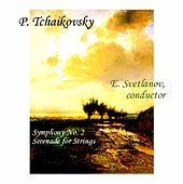 Pyotr Tchaikovsky: Symphony No. 2; Serenade for Strings de USSR State Symphony Orchestra