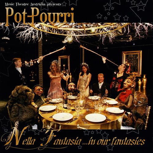 Nella Fantasia …In Our Fantasies by Potpourri
