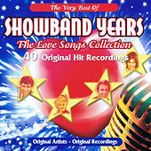 Showband Years - The Love Songs Collection by Various Artists