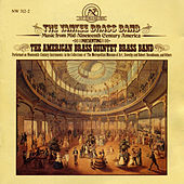 Yankee Brass Band: Music from Mid-Nineteenth Century America by American Brass Quintet Brass Band