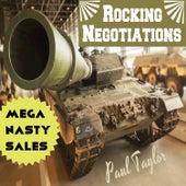 Mega Nasty Sales: Rocking Negotiations by Paul Taylor