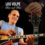 Hear and Now von Lou Volpe
