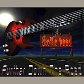 Further Down the Road by Electric Wood