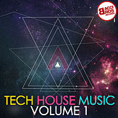 Tech House Music, Vol. 1 by Various Artists