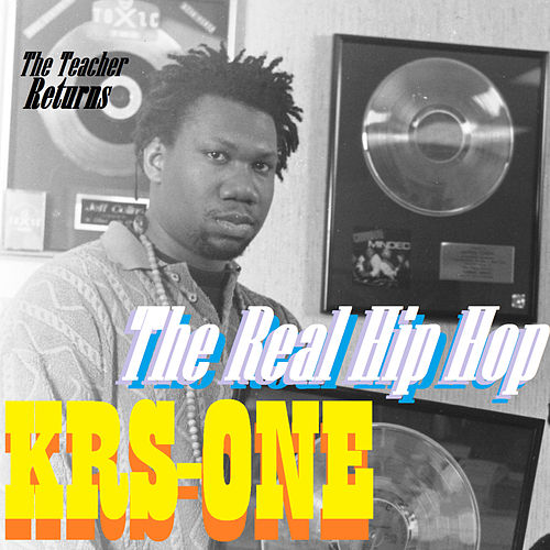 The Real HipHop von KRS-One