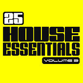 25 House Essentials, Vol. 3 by Various Artists