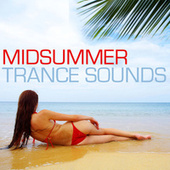 Mid Summer Trance Sounds by Various Artists