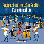 Communication by Snowboy And The Latin Section